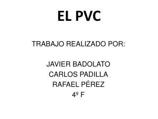 EL PVC