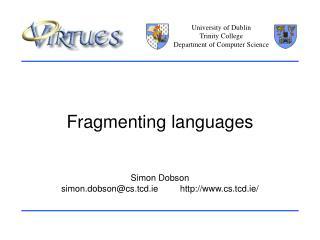 Fragmenting languages