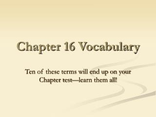 Chapter 16 Vocabulary