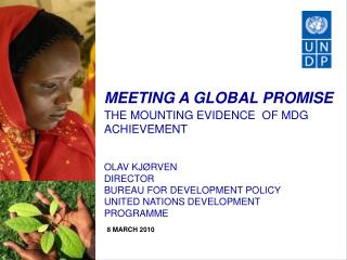 MEETING A GLOBAL PROMISE  THE MOUNTING EVIDENCE  OF MDG ACHIEVEMENT