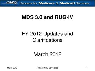 MDS 3.0 and RUG-IV