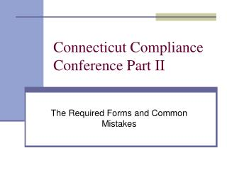 Connecticut Compliance Conference Part II