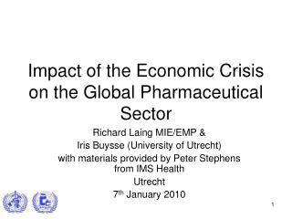 Impact of the Economic Crisis on the Global Pharmaceutical Sector