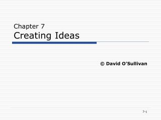 Chapter 7 Creating Ideas