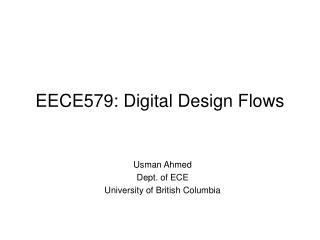 EECE579: Digital Design Flows