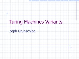 Turing Machines Variants