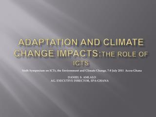 ADAPTATION AND CLIMATE CHANGE IMPACTS:THE ROLE OF ICTS