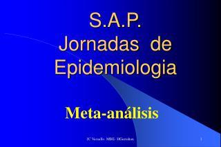 S.A.P.  Jornadas  de Epidemiologia