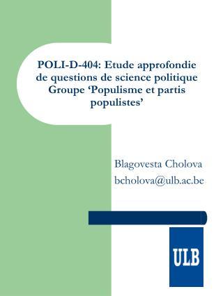 POLI-D-404: Etude approfondie de questions de science politique Groupe  Populisme et partis populistes