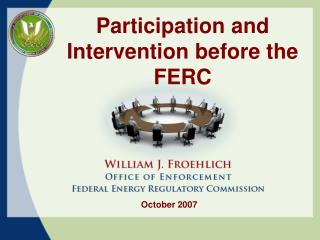 Participation and Intervention before the FERC