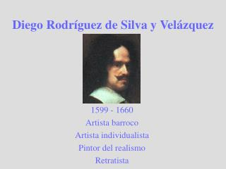Diego Rodr guez de Silva y Vel zquez