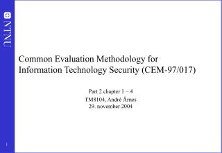 Common Evaluation Methodology for Information Technology Security CEM-97