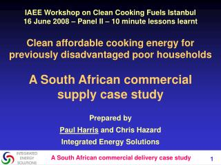 Clean affordable cooking energy for previously disadvantaged poor households  A South African commercial supply case stu