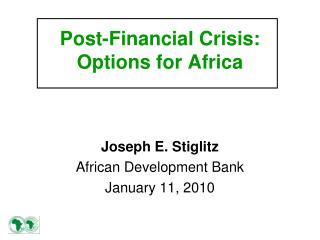 Post-Financial Crisis:  Options for Africa