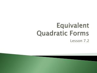 Equivalent Quadratic Forms