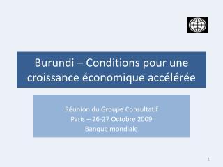 Burundi   Conditions pour une croissance  conomique acc l r e