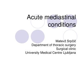 Acute mediastinal conditions