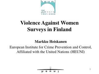 Violence Against Women Surveys in Finland