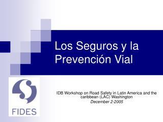 Los Seguros y la Prevenci n Vial