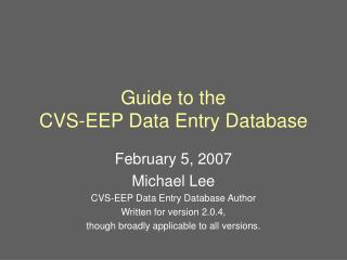 Guide to the  CVS-EEP Data Entry Database