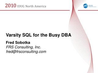 Varsity SQL for the Busy DBA