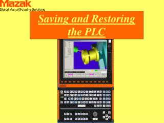 Saving and Restoring the PLC