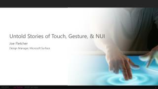 Untold Stories of Touch, Gesture,  NUI