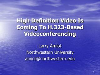 High Definition Video Is Coming To H.323-Based Videoconferencing