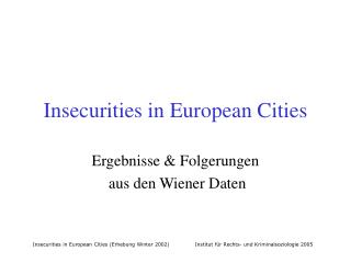 Insecurities in European Cities