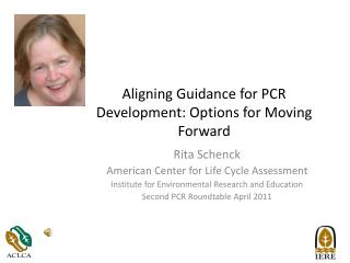 Aligning Guidance for PCR Development: Options for Moving Forward