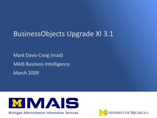 BusinessObjects Upgrade XI 3.1