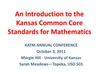 An Introduction to the Kansas Common Core Standards for Mathematics