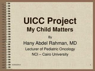 UICC Project My Child Matters