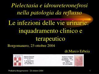 Pielectasia e idroureteronefrosi nella patologia da reflusso