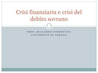 Crisi finanziaria e crisi del debito sovrano