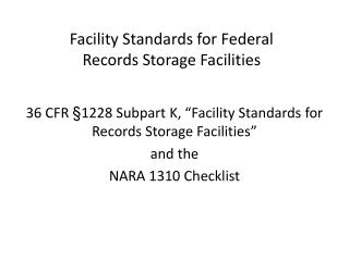 Facility Regulations for Federal Records Storage Facilities Presentation