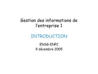 Gestion des informations de l entreprise 1  INTRODUCTION