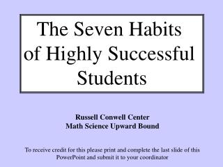 The Seven Habits  of Highly Successful  Students