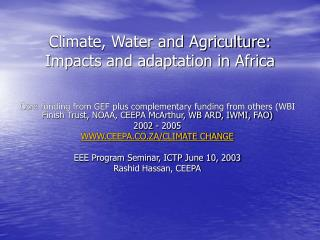 Climate, Water and Agriculture: Impacts and adaptation in Africa
