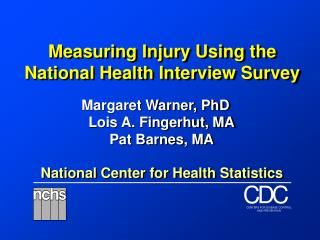Measuring Injury Using the National Health Interview Survey