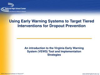 Using Early Warning Systems to Target Tiered Interventions for Dropout Prevention