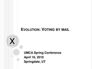Evolution: Voting by mail