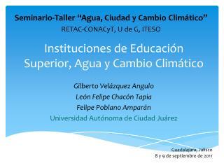 Instituciones de Educaci n Superior, Agua y Cambio Clim tico