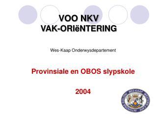 VOO NKV  VAK-ORI NTERING