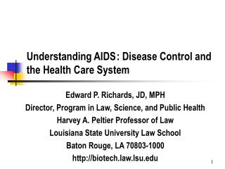 Understanding AIDS : Disease Control and the Health Care System