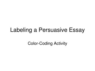 Labeling a Persuasive Essay