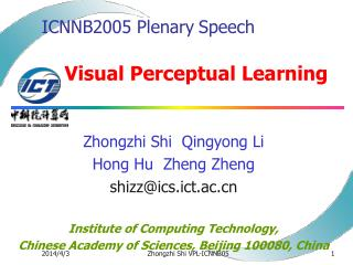 ICNNB2005 Plenary Speech       Visual Perceptual Learning