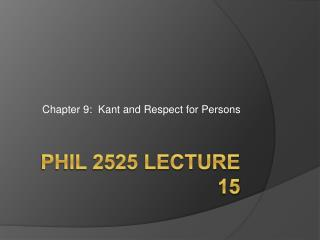 PHIL 2525 Lecture 15