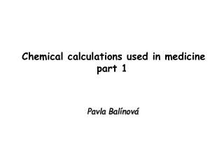 Chemical calculations used in medicine            part 1