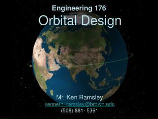 Engineering 176  Orbital Design